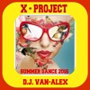 X - PROJECT-SUMMER DANCE 2016 (PREVIEW)
