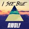 I See Blue (Ed Sheeran X Kygo)