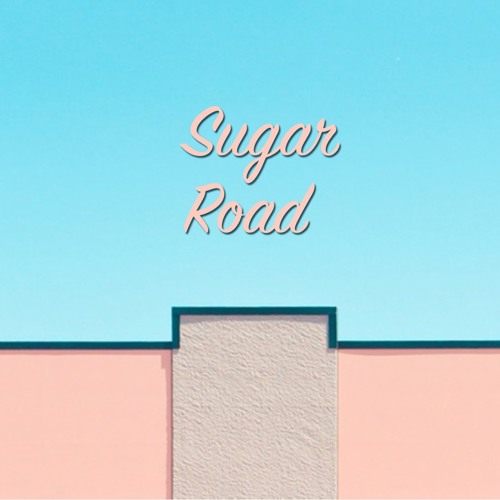 Sugar Road (ft. Desired)