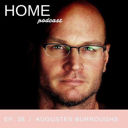 Episode 38: Augusten Burroughs