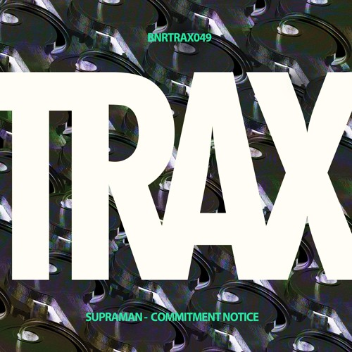 BNRTRAX049 Supraman - Commitment Notice