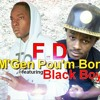 M'gen Pou'm Bon - FD featuring Black Boy