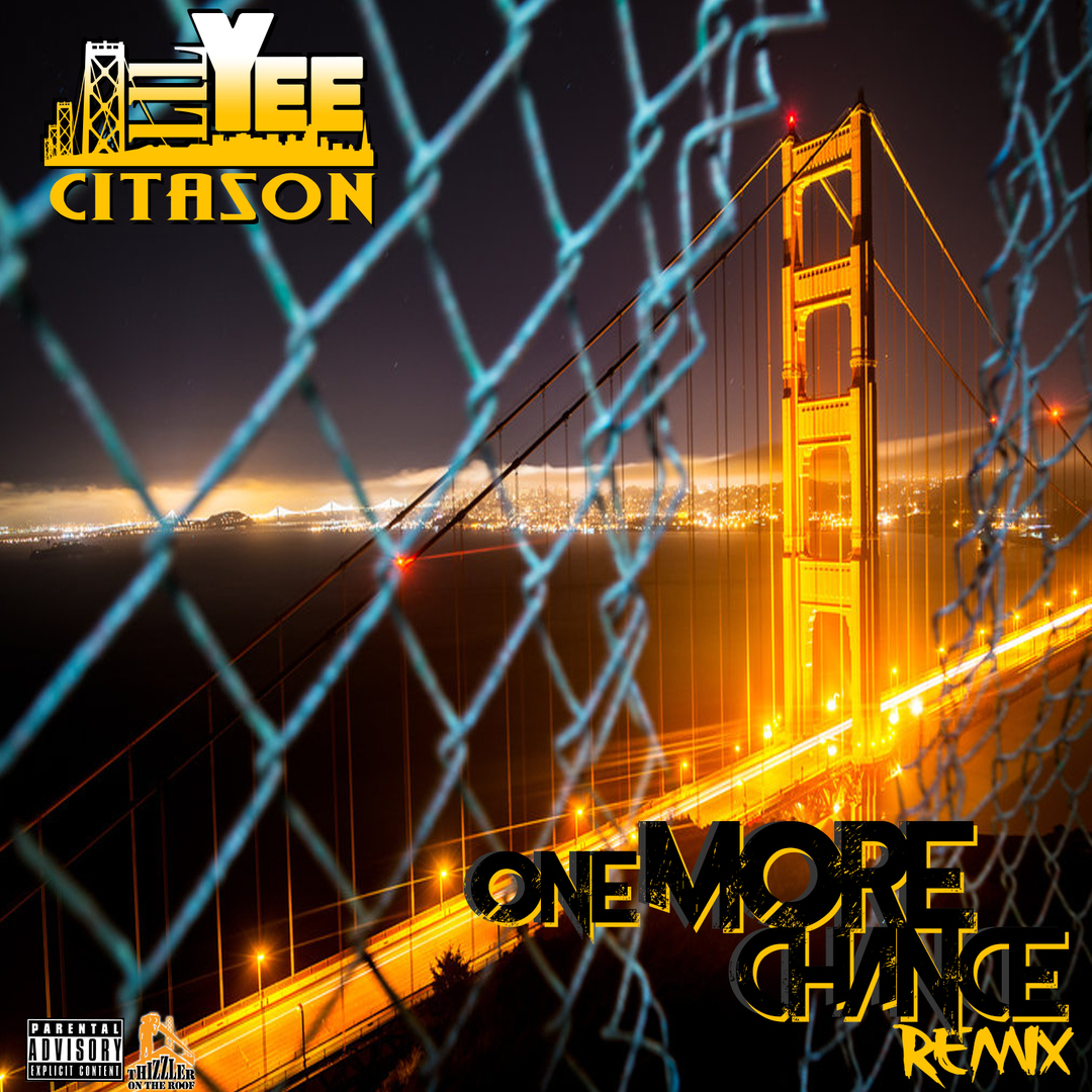Lil Yee - One More Chance Remix #CITASON [Thizzler.com Exclusive]