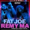All The Way Up Remix - Livewire, Fat Joe, Remy Ma, French Montana
