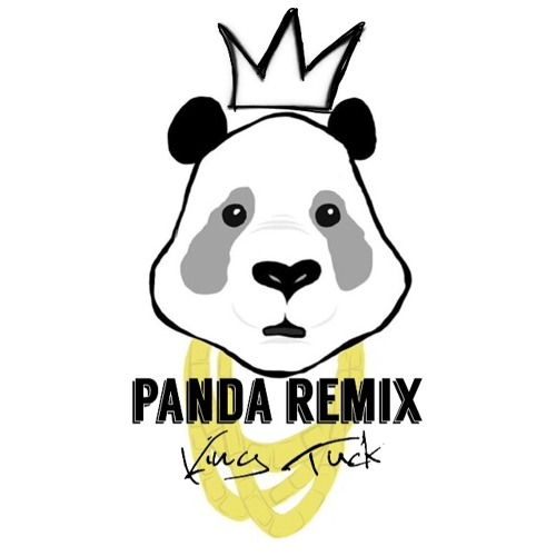 King Tuck Official Panda Remix soundcloudhot