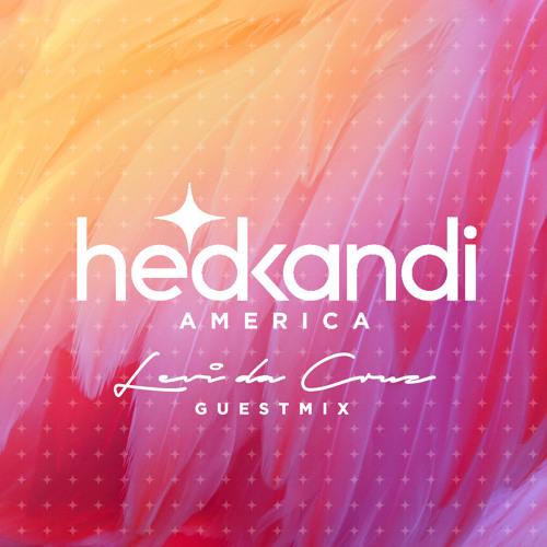 Hed Kandi America - Levi da Cruz guestmix
