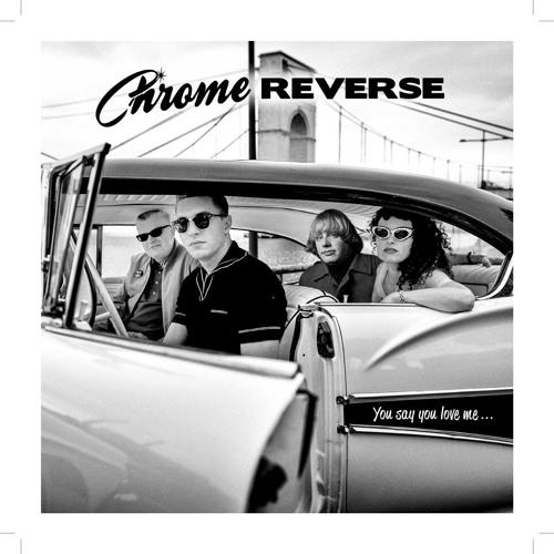 CHROME REVERSE - Sinner not a Saint (BR-87)