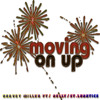 Moving On Up Ft. Nelly St.Lunatics