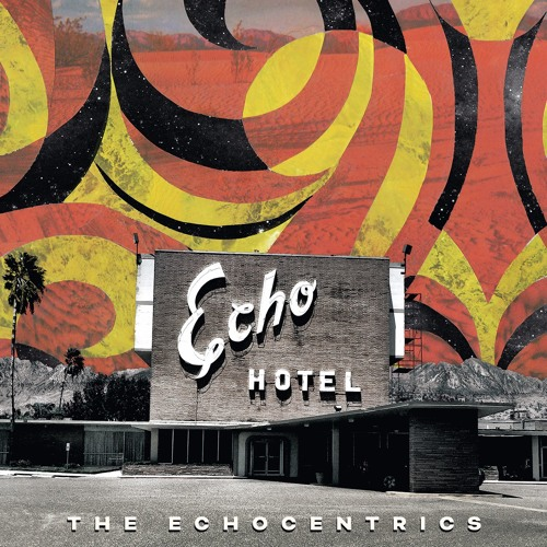 The Echocentrics 'Staring At The Ceiling' (feat. James Petralli)