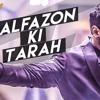 Alfazon Ki Tarah - ( Rocky Handsome
