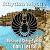 Download Rescue, Steve Synfull - Don't Let Go (Original Mix) - Preview Clip Mp3