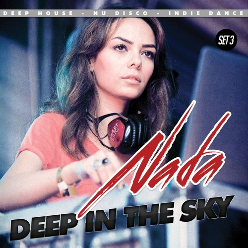NADA - Deep In The Sky 3