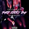 Gio Nailati - Party Every Day (feat. Mr Biggshot) **SUPPORTED BY ADVENTURE CLUB**