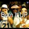 Download 102-105 Burn It Up - R. Kelly Ft. Wisin Y Yandel [ Deejay JomiL'16 ] !FULL Acplla OUT Villera! Mp3