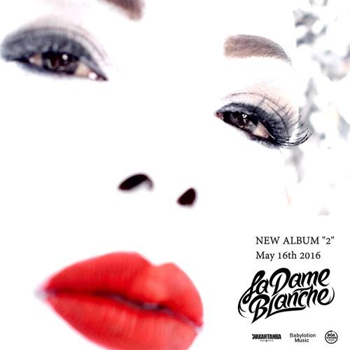 """La Dame Blanche - Esa Noche  ( NEW ALBUM """"2"""" ► May 16th 2016 )"""