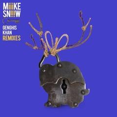 Ghengis Khan - Miike Snow (STUJØ Remix)