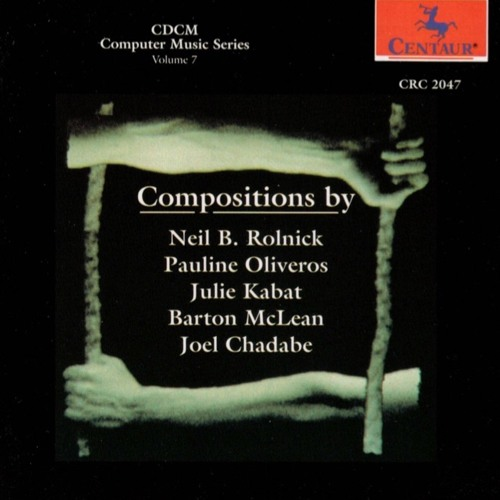 Neil Rolnick: A Robert Johnson Sampler (1987)