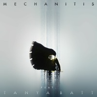Mechanitis - Mechanitis (Ft. Tanya Batt)