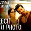 Kheech Meri Photo - Snam Teri Kasam (2016)