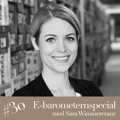 E-barometernspecial med Sara Wimmercranz