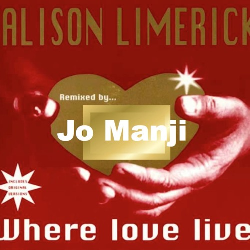 Alison Limerick - Where Love Lives (Jo Manji Mix)FREE DOWNLOAD