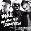 Jay Sean Ft. Sean Paul & Maluma - Make My Love Go (Bruno Torres Remix)