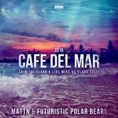 MATTN & Futuristic Polar Bears - Café Del Mar 2016 (Dimitri Vegas & Like Mike Vs Klaas Radio Mix)