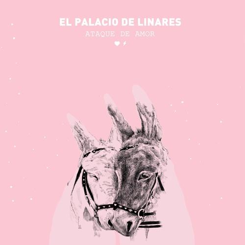 El Palacio de Linares + Ataque de amor flipante