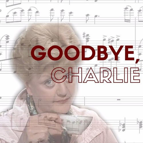 Goodbye, Charlie - performed by Katharine Pettit