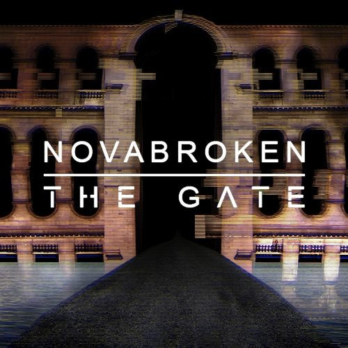 Novabroken - The Gate (Original Mix)