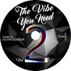 Fratelli Presents The Vibe You Need Vol.2 (Mixed By Julyan Dubson)