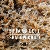 Shadow Child - 23 (Bifta Edit) [Free Download - 'BUY']