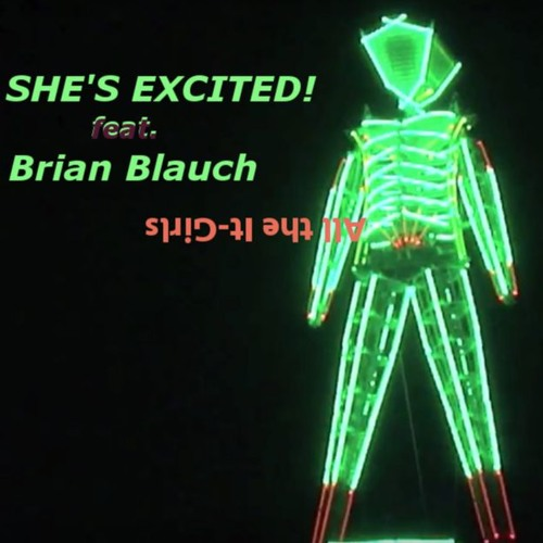 She´s excited! feat. Brian Blauch – All the It-Girls