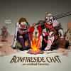 Bonfireside Chat 41: Sinner's Rise and Grave of the Saints