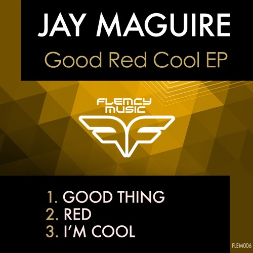 Jay Maguire - Good Red Cool EP [FLEM006]