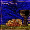 2016.03.24 Maundy Thursday