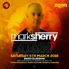 Mark Sherry LIVE @ #OutburstGLA (SWG3 Warehouse, Glasgow) [05.03.16]
