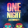 Redmonkey - One Night - Preview