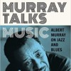 Albert Murray: 20th Century American Genius