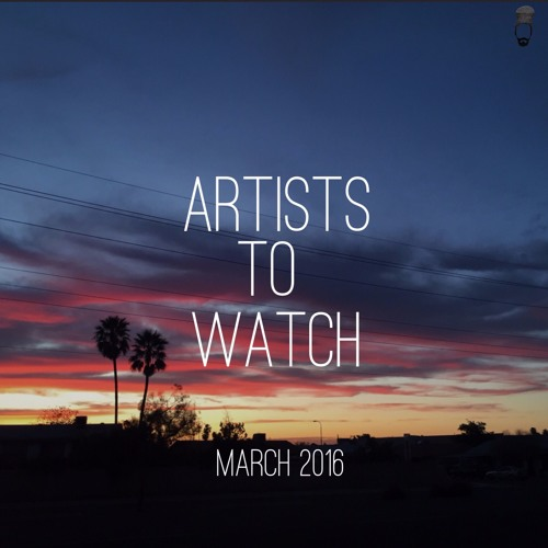 March 2016 -- Emerging Artists to Watch