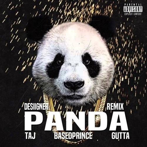 Panda RMX (feat. Dj Taj, BasedPrince & Gutta)