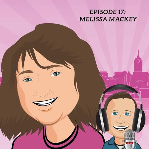 Episode 17 - Melissa Mackey