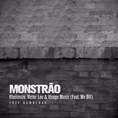 Illusionize, Victor Lou & Visage Music - Monstrão  (Feat. Mv Bill)