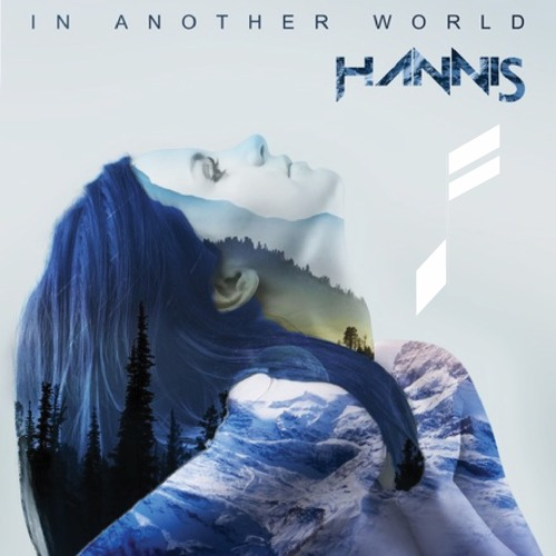 Hannis - In Another World (d fadhl Remix)