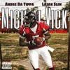 Michael Vick Feat. Lajan Slim (Prod. By: Pat Swazy)