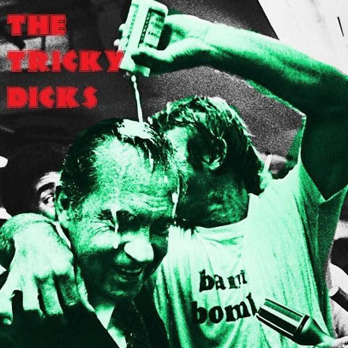 The Tricky Dicks - Shit or Get Off the Pot