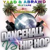 YAAD & ABRAWD (HipHop - Dancehall) 2015 MIX - @DjCrisCross1876
