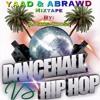 YAAD & ABRAWD (HipHop - Dancehall) 2015 MIX - @DjCrisCross1876 mp3