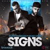 SIGNS - Rajeev B & Raxstar Ft. Mickey Singh - E3UK - Full Audio Available To Download From iTunes!
