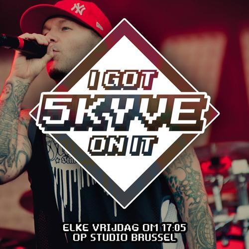 I Got Skyve On It - #9